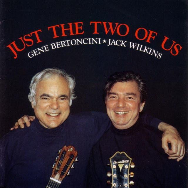Gene Bertoncini & Jack Wilkins