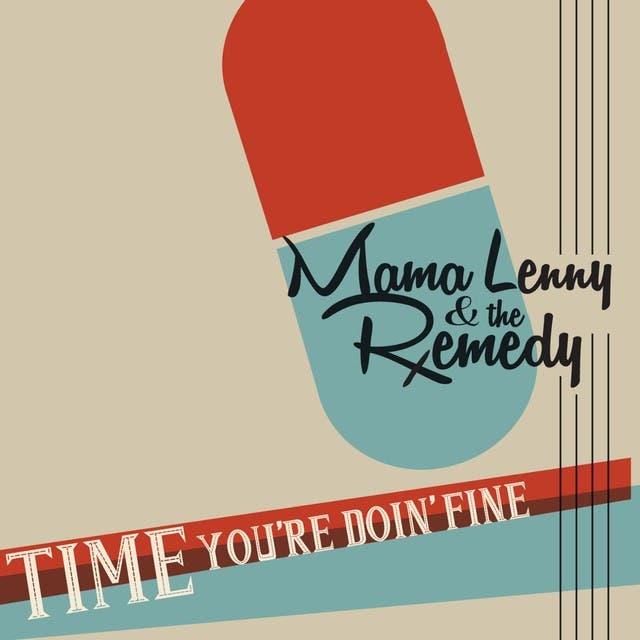 Mama Lenny & The Remedy