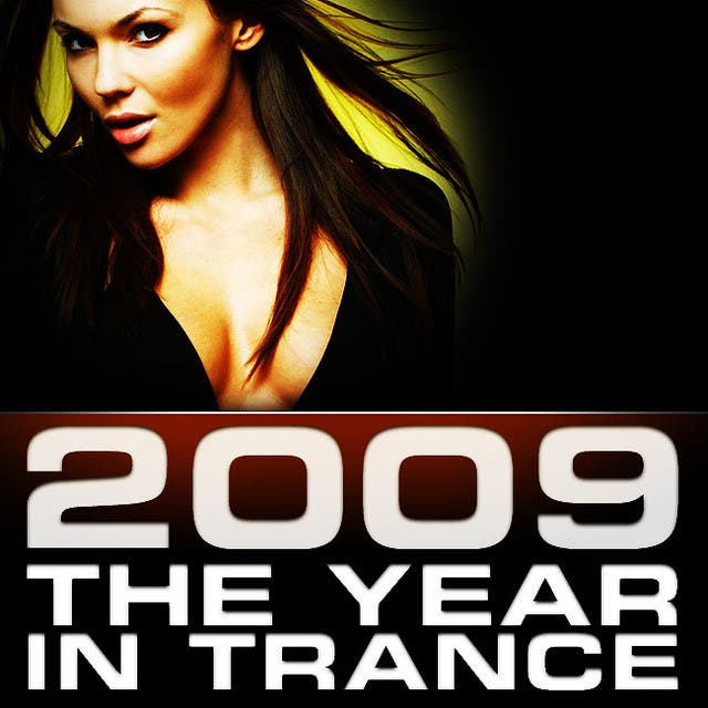 2009, The Year In Trance