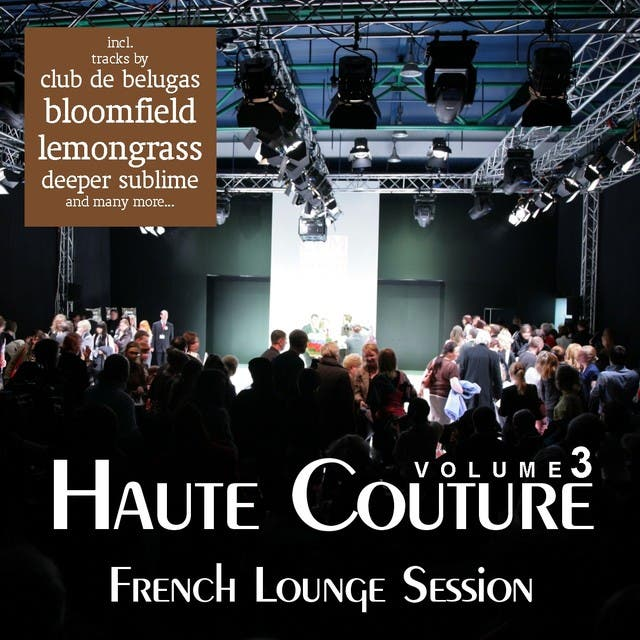 Haute Couture Vol. 3 - French Lounge Session