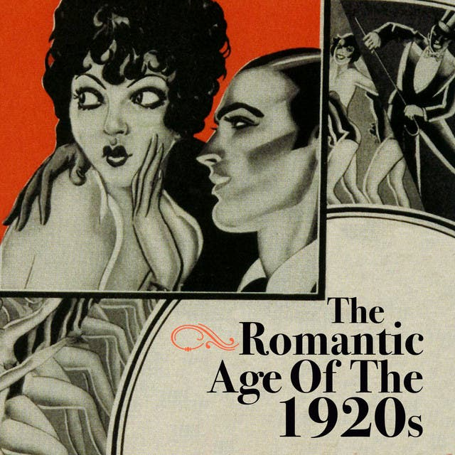 The Romantic Age Of The 1920s