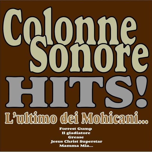 Colonne Sonore Hits! (L'ultimo Dei Mohicani, Forrest Gump, Il Gladiatore, Grease. Jesus Christ Superstar, Mamma Mia...)