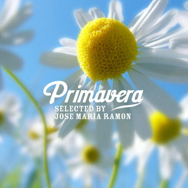 Primavera - Selected By José Maria Ramon