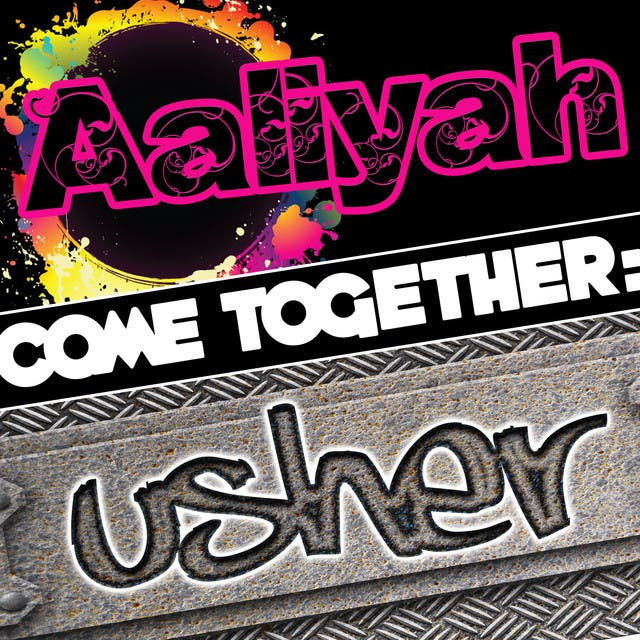 Come Together: Aaliyah Vs. Usher