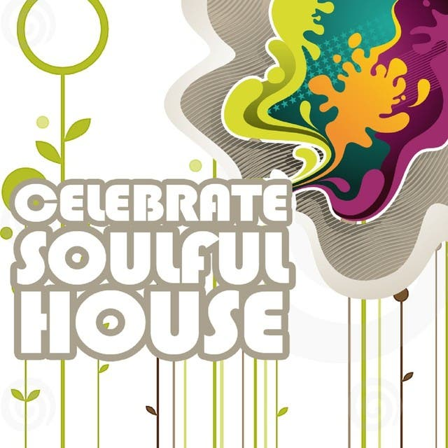Celebrate Soulful House