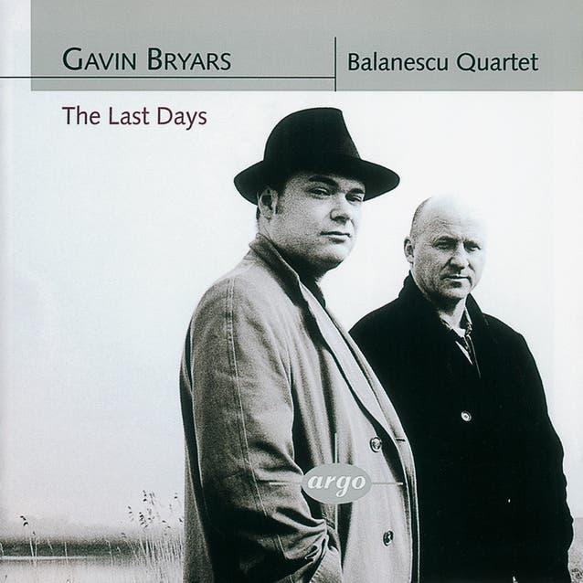 Bryars: The Last Days/String Quartets Nos. 1 & 2