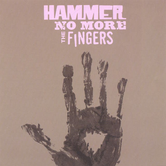 Hammer No More The Fingers image