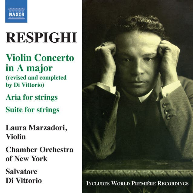 Respighi: Violin Concerto In A Major
