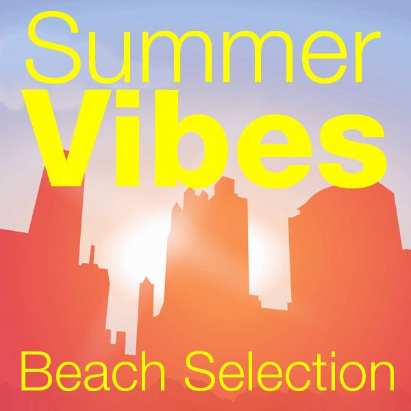 Mettle Music Presents Summer Vibes Beach Selection