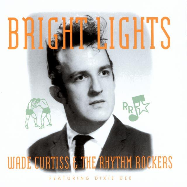Wade Curtiss & The Rhythm Rockers