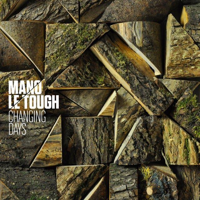 Mano Le Tough