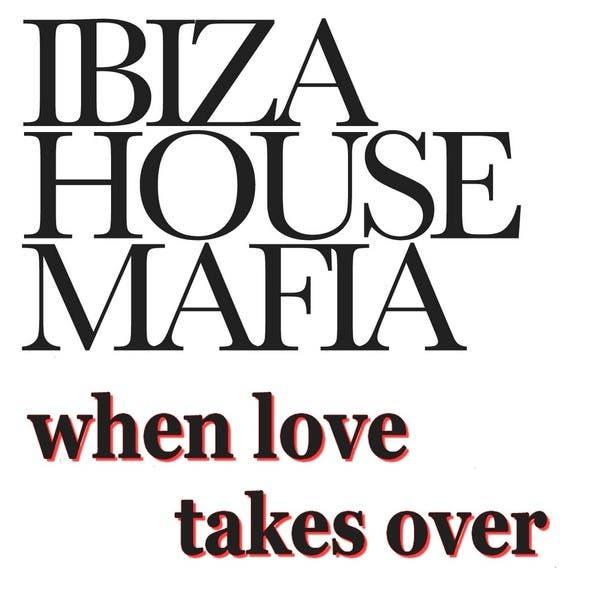 Ibiza House Mafia