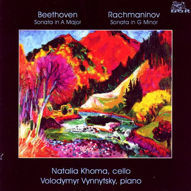 Natalia Khoma, Cello & Volodymyr Vynnytsky, Piano