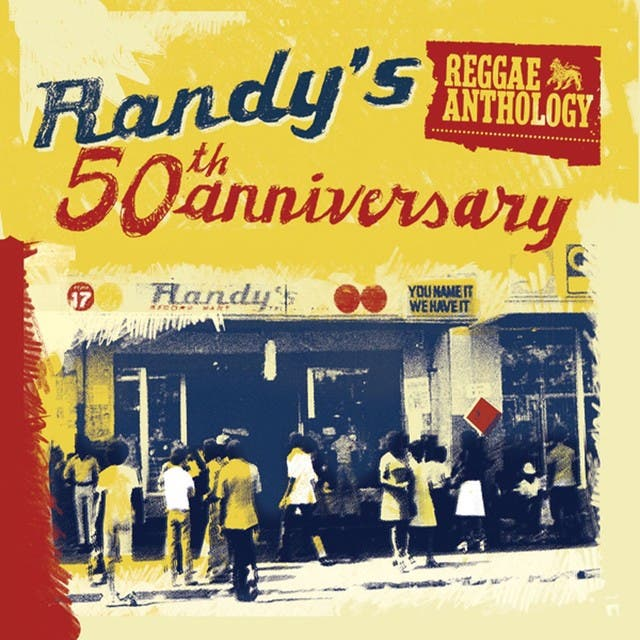 Various Artists - Reggae Anthology: Randy's 50th Anniversary (1960-1971)