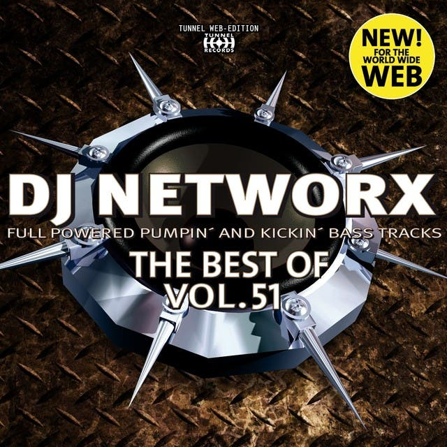 DJ Networx, The Best Of, Vol. 51 (Full Powered Pumpin' And Kickin' Bass Tracks)