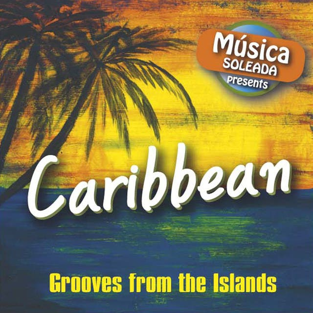 Caribbean - Grooves From The Islands