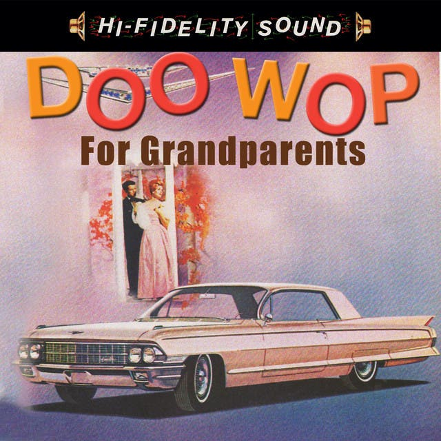 Doo Wop For Grandparents