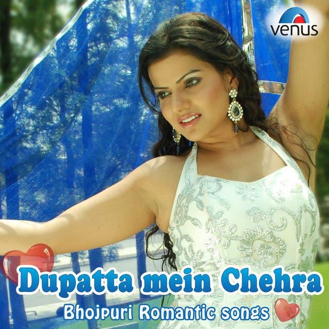 Dupatta Mein Chehra Bhojpuri Romantic Songs