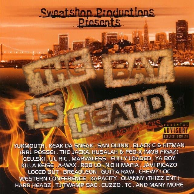 Sweatshop Productions Presents: The Bay Is Heat'd