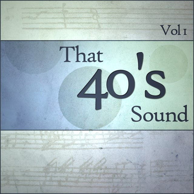 That 40s Sound - Vol 1