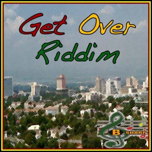 Get Over Riddim