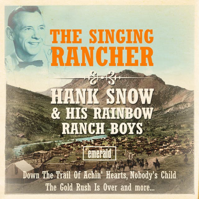 Hank Snow & His Rainbow Ranch Boys image