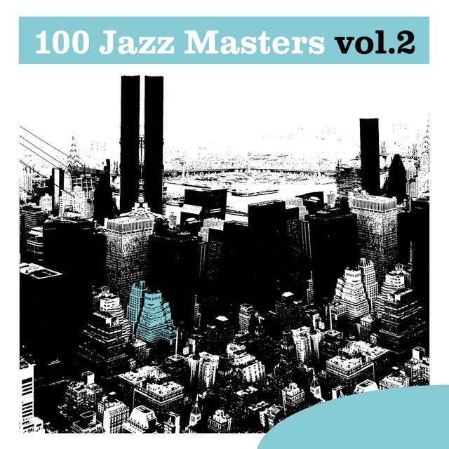 100 Jazz Masters, Vol.2