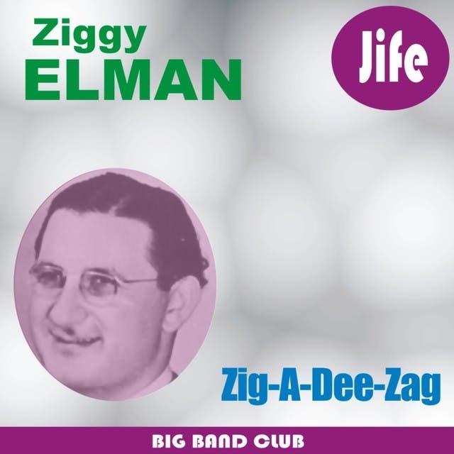 Ziggy Elman And His Orchestra