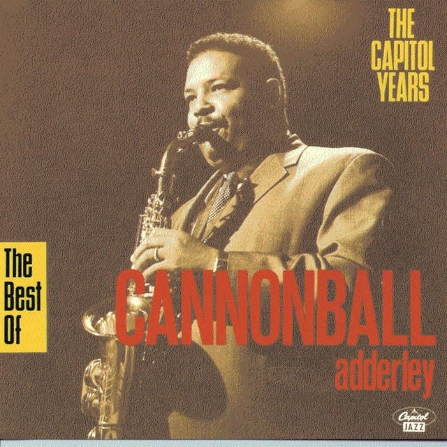 CANNONBALL ADDERLY QUINTET