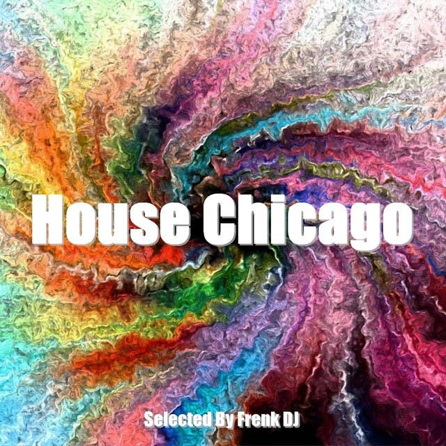 House Chicago