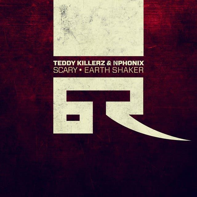 Teddy Killerz & Nphonix