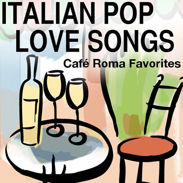 Italian Pop Love Songs - Café Roma Favorites