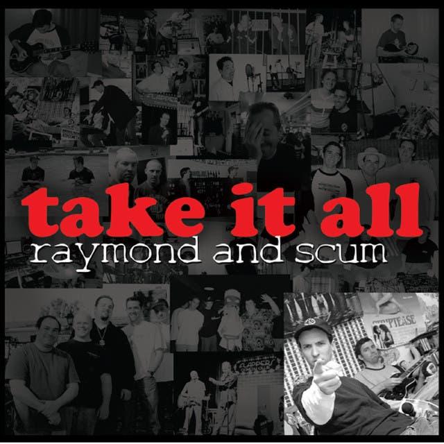 Raymond And Scum