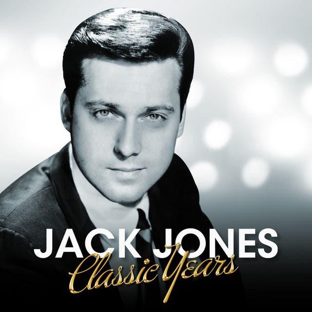 Jack Jones - Classic Years