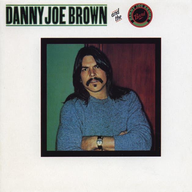 Danny Joe Brown & The Danny Joe Brown Band