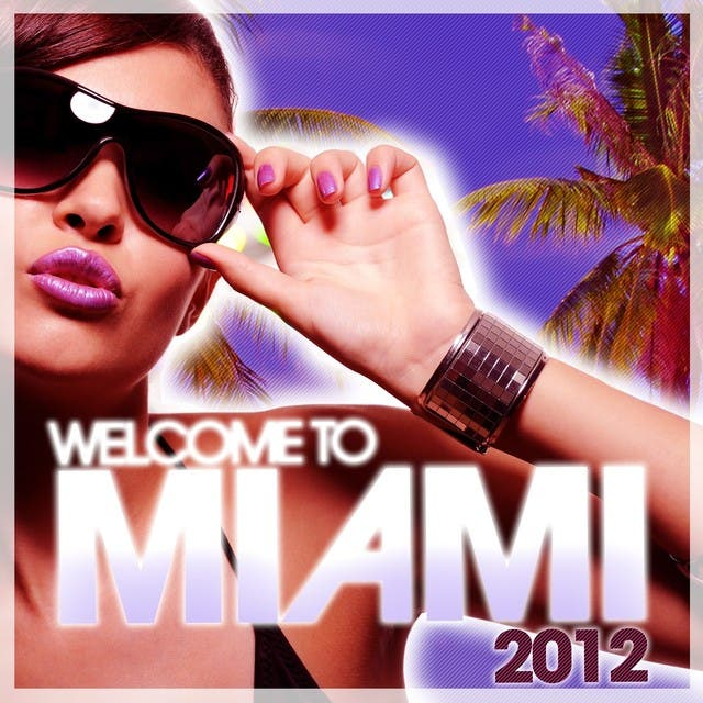 Welcome To Miami 2012
