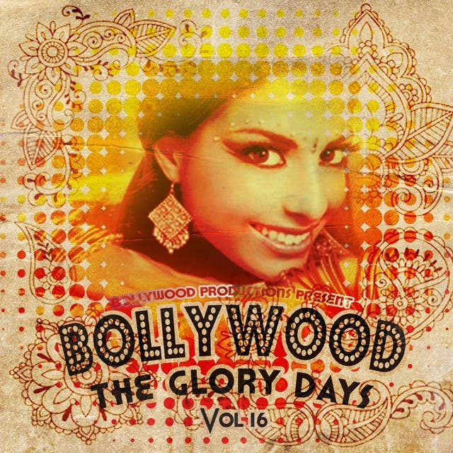 Bollywood Productions Present - The Glory Days, Vol. 16
