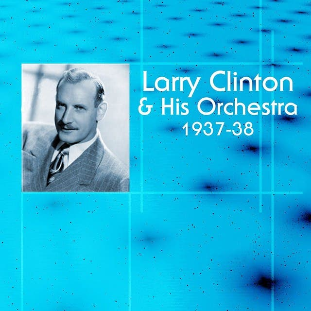Larry Clinton & His Orchestra