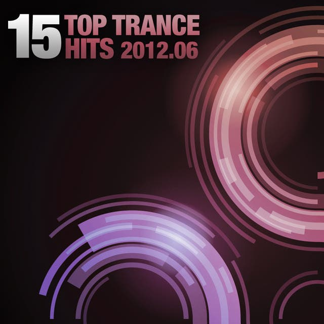 15 Top Trance Hits 2012 - 06 (Including Classic Bonus Track)