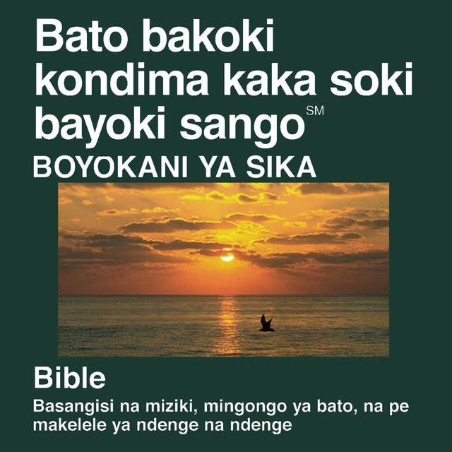 Le Lingala Du Nouveau Testament (Dramatisé) - Lingala Bible
