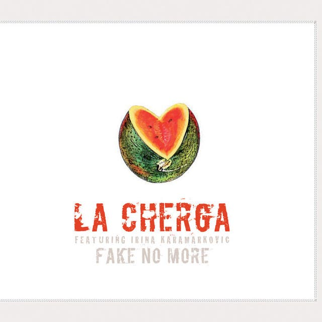 La Cherga Feat. Irina Karamarkovic