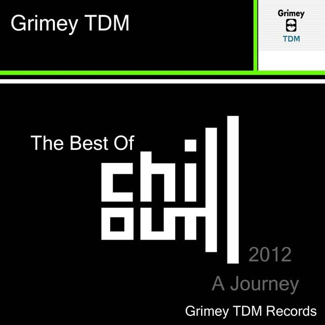 Best Of Chill Out 2012 (A Journey)