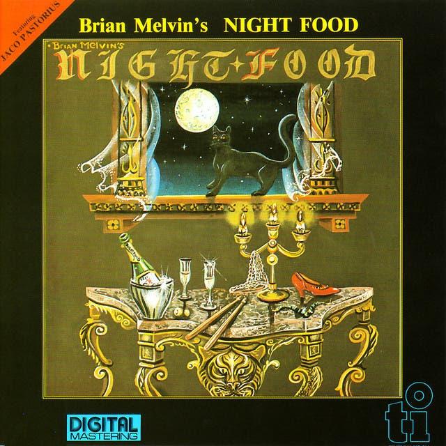 Brian Melvin's Night Food