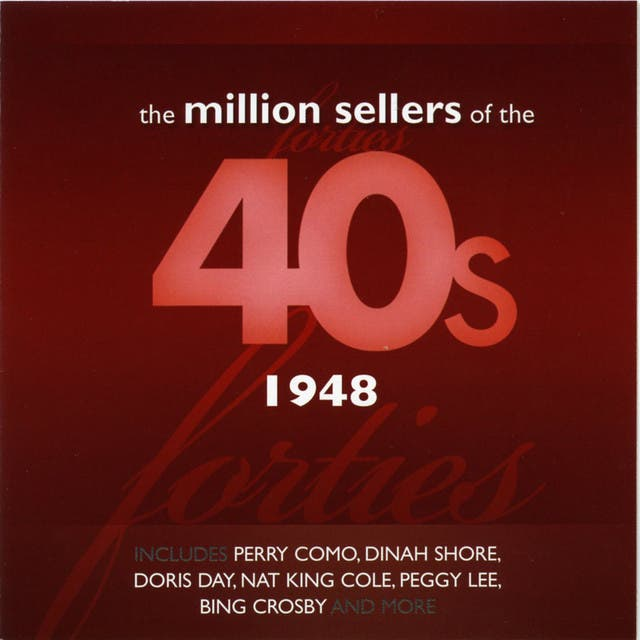 The Million Sellers Of The 40's - 1948