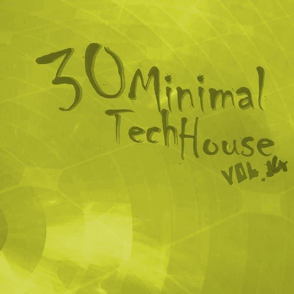 30 Minimal Tech House: Vol.14