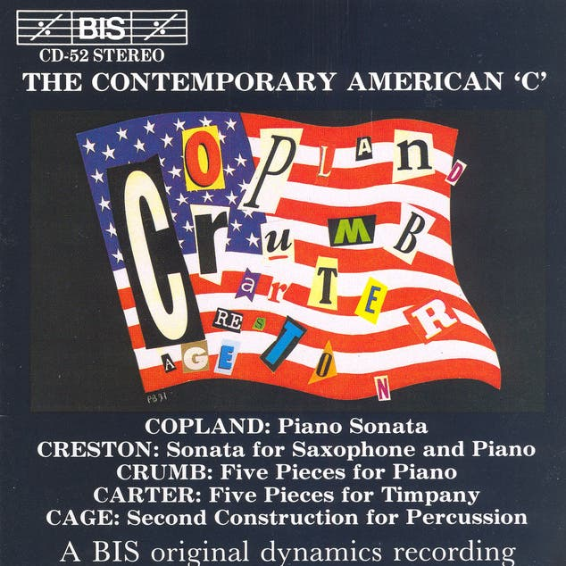 COPLAND / CARTER / CAGE: The Contemporary American ´C´