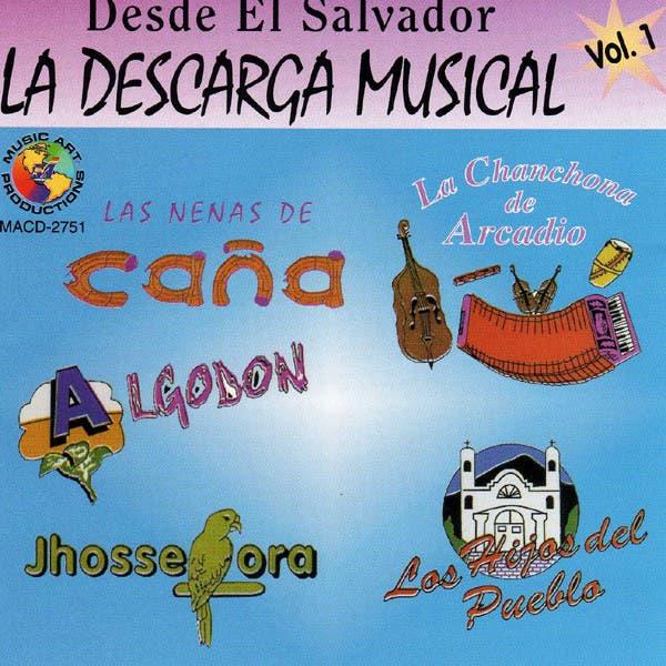 Desde El Salvador, La Descarga Musical - Vol. 1