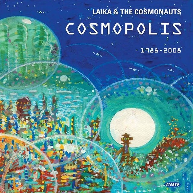 Laika & The Cosmonauts