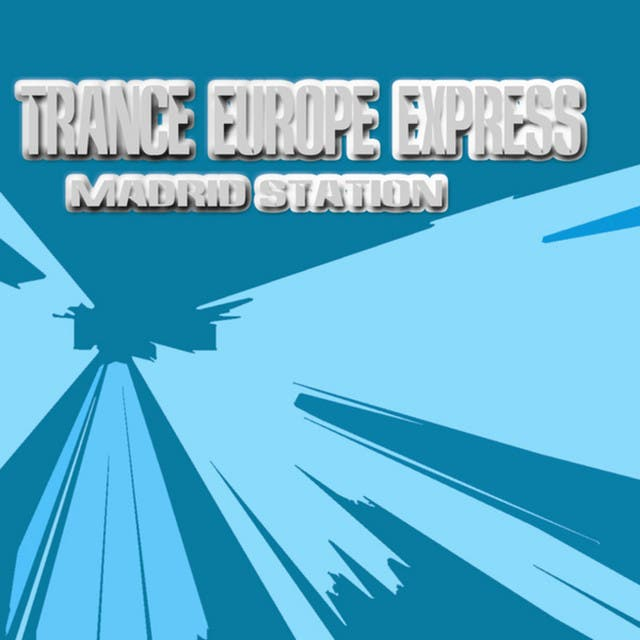 Trance Europe Express - Madrid Station