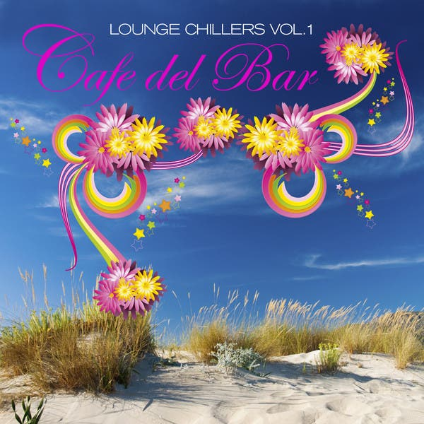 Café Del Bar Lounge Chillers Vol.1